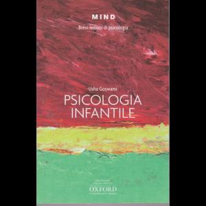 Mind - Brevi Lezioni di psicologia - Psicologia infantile - Usha Goswami - n. 19 -