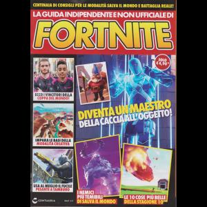 La guida indipendente non ufficiale di Fortnite - n. 6 - mensile - ottobre 2019