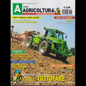 A Come Agricoltura - n. 69 - mensile - ottobre 2019