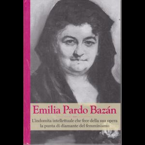 Grandi Donne - Emilia Pardo Bazan - n. 22 - settimanale - 4/10/2019 - copertina rigida