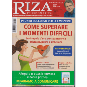 Riza Psicosomatica - + Corso pratico impariamo a comunicare - n. 464 - ottobre 2019 - mensile - 2 riviste