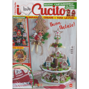 I Love Cucito + Crea i tuoi addobbi e le tue lanterne - n. 31 - bimestrale - ottobre - novembre 2019
