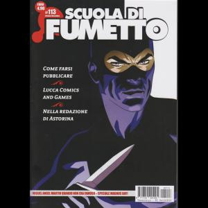 Scuola Di Fumetto - trimestrale n. 113 Ottobre 2019