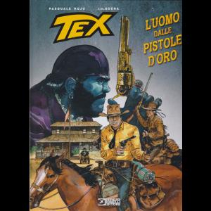 Tex Stella D'oro - L'uomo Dalle Pistole d'oro - n. 29 - marzo 2019 - semestrale - copertina rigida
