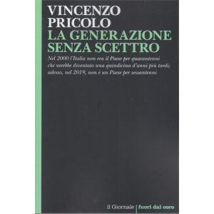 Vincenzo Pricolo - La generazione senza scettro - n. 112 -
