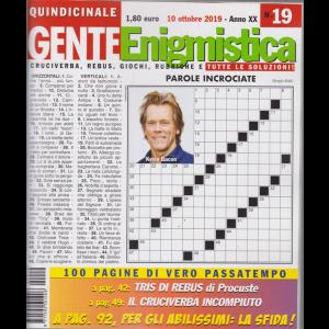 Gente Enigmistica - n. 19 - 10 ottobre 2019 - 100 pagine di vero passatempo - quindicinale