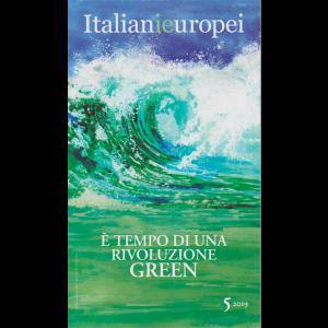 Italianieuropei - E' tempo di una rivoluzione Green - n. 5 /2019