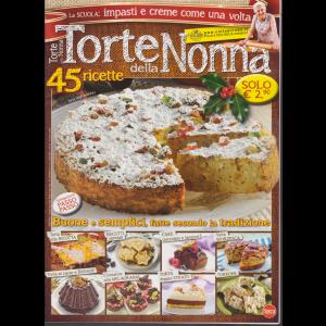 Torte Della Nonna - n. 55 - bimestrale - dicembre - gennaio 2019 - 45 ricette
