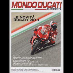 Mondo Ducati dossier - bimestrale - dicembre - gennaio 2019 - n. 99