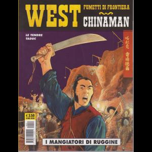 Cosmo Serie Gialla - West - Fumetti di frontiera - Chinaman - I mangiatori di ruggine - 6 dicembre 2018 - n. 31 - mensile