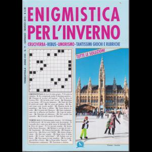 Enigmistica per l'inverno - n. 71 - trimestrale - gennaio - marzo 2019 -