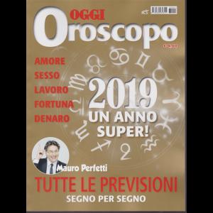 Oggi Oroscopo 2019 - Un anno super! di Mauro Perfetti -