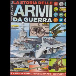 Guerre E Guerrieri Speciale - n. 4 - La storia delle armi da guerra - bimestrale - dicembre - gennaio 2019