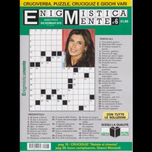 Enigmisticamente - n. 6 - bimestrale - dicembre - gennaio 2019 -
