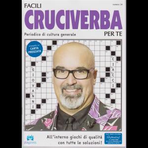 Facili Cruciverba Per Te -n. 34 - bimestrale - 3/12/2018 - Giovanni Ciacci