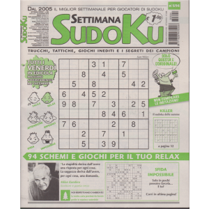 Settimana Sudoku - n. 694 - settimanale - 30 novembre 2018 -