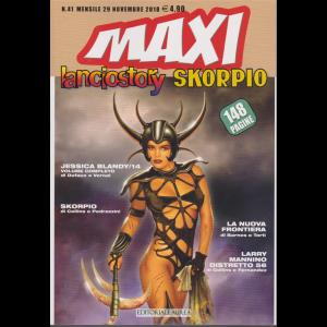 Maxi Lanciostory Skorpio - n. 41 - mensile - 29 novembre 2018