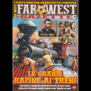 Far West Gazette - n. 10 - bimestrale - dicembre - gennaio 2019 -