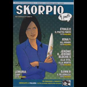 Skorpio - n. 2178 - 29 novembre 2018 - settimanale di fumetti