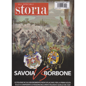 Storia In Rete Speciale - n. 1 - 2019 - Savoia contro Borbone