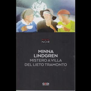 Passione Noir -Minna Lindgren - Mistero a Villa del lieto tramonto - n. 27 - 17/12/2018- settimanale