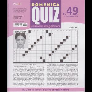 Domenica Quiz - Passione enigmistica - n. 49 - 6 dicembre 2018 - settimanale