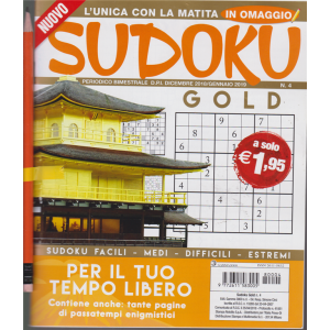 Sudoku gold - n. 4 - bimestrale - dicembre - gennaio 2019 -
