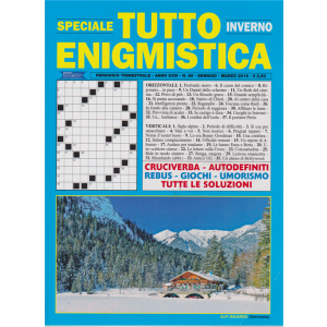 Speciale Tutto Enigmistica - inverno - n. 89 - gennaio marzo 2019 - trimestrale