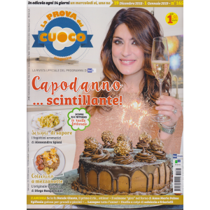 La Prova Del Cuoco magazine - n. 165 - 19 dicembre -2018 - 1 gennaio 2019 - inedicola ogni 14 giorni un nercoledì si, uno no