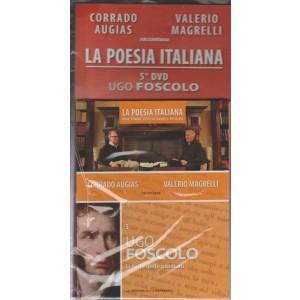 DVD n. 5 La Poesia Italiana - Ugo Foscolo - La furia della passione