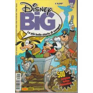 Disney BIG le storie più belle di sempre - Panini Comics n.91- Nov. 2015