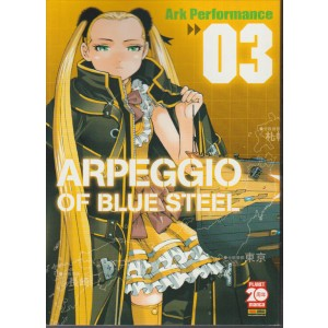ARPEGGIO OF BLUE STEEL 3 - MANGA MIX 113 - Planet manga Paninini Comics