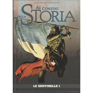 """Ai Confini Della Storia """"le Sentinelle vol.1"""" di X. Dorison & E.Breccia"""