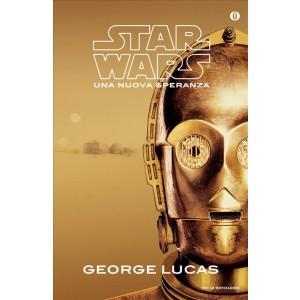 Star Wars. Una nuova speranza di George Lucas