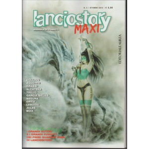 LANCIOSTORY MAXI mensile di Fumetti n. 4 Ottobre 2015