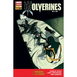 WOLVERINE 318 - WOLVERINES 6 di 10 - Marvel Italia Panini comics
