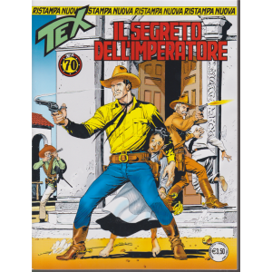 Tex - Il segreto dell'imperatore - n. 439 - mensile - novembre 2018 -