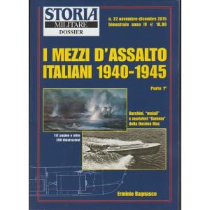 Storia Militare Dossier  - Bimestrale n. 22 - Novembre / Dicembre 2015