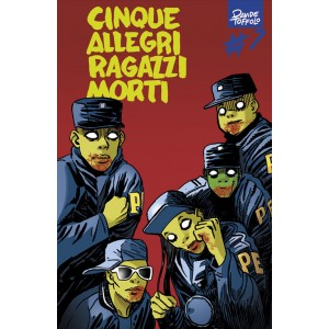 CINQUE ALLEGRI RAGAZZI MORTI 7 - LE ORIGINI - Panini Comics