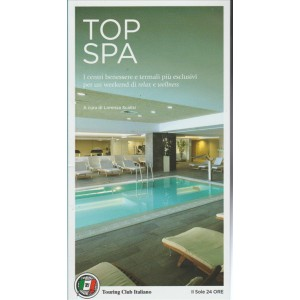 TOP SPA - guida del Touring Club Italiano by il Sole 24 Ore