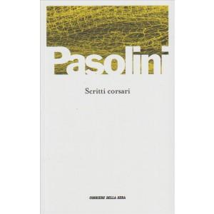 Scritti corsari di PIER PAOLO PASOLINI - edizione Corriere della Sera