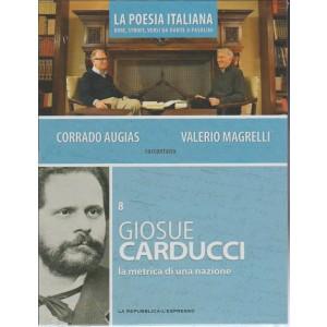 DVD n. 8 La Poesia Italiana - Giosue Carducci - la metrica di una nazione