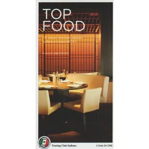 TOP FOOD - guida Touring Club Italiano by il Sole 24 Ore