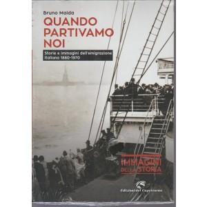 Quando Partivamo Noi di Bruno Maida - edizioni del Capricorno
