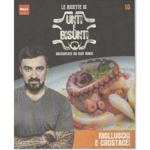 le Ricette di Unti e Bisunti-Molluschi e Crostacei raccontate da chef RUBIO