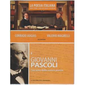 DVD n. 9 La Poesia Italiana-Giovanni Pascoli - l'incanto della nuova poesia