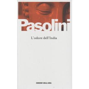 L'odore dell'India di Pier Paolo Pasolini - By Corriere della Sera