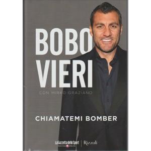 Chiamatemi BOMBER di Bobo Vieri con Mirko Graziano