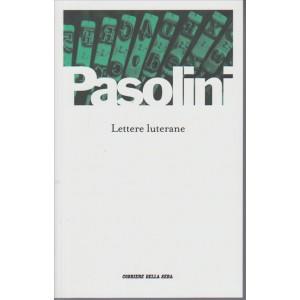 Lettere luterane di Pier Paolo Pasolini