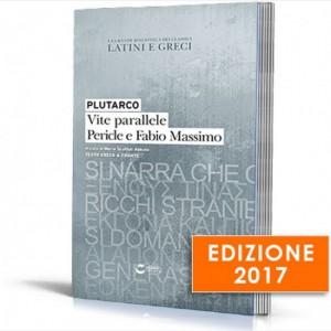 La grande biblioteca dei classici latini e greci (ed. 2017) Plutarco, Vite parallele Pericle e Fabio Massimo